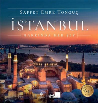 İstanbul Hakkında Her Şey (Ciltli) resmi