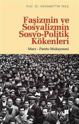 Faşizmin ve Sosyalizmin Sosyo-Politik Kökenleri resmi