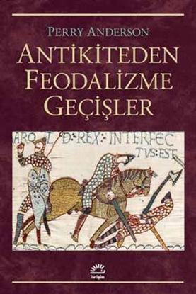Antikiteden Feodalizme Geçişler resmi