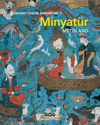 Osmanlı Tasvir Sanatları 1: Minyatür resmi