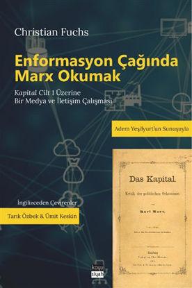 Enformasyon Çağında Marx Okumak resmi