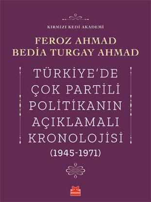 Türkiye'de Çok Partili Politikanın Açıklamalı Kronolojisi (1945-1971) resmi