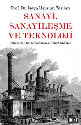 Sanayi, Sanayileşme ve Teknoloji resmi