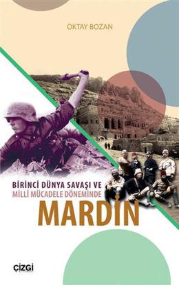 Birinci Dünya Savaşı ve Milli Mücadele Döneminde Mardin resmi