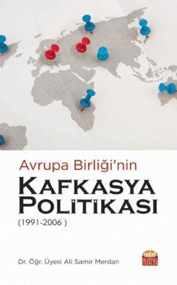 Avrupa Birliği'nin Kafkasya Politikası 1991 - 2006 resmi