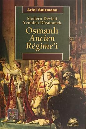 Osmanlı Ancien Regime'i resmi