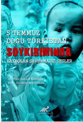 5 Temmuz Doğu Türkistan Soykırımında Kaybolan Savunmasız Sesler resmi