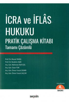 İcra Ve İflas Hukuku Pratik Çalışma Kitabı resmi