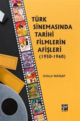 Türk Sinemasında Tarihi Filmlerin Afişleri (1950-1960) resmi