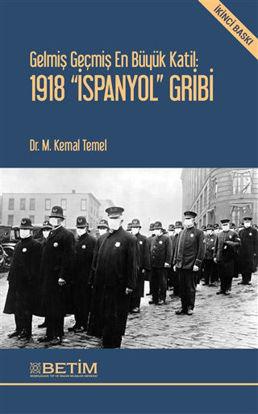 Gelmiş Geçmiş En Büyük Katil: 1918 İspanyol Gribi resmi