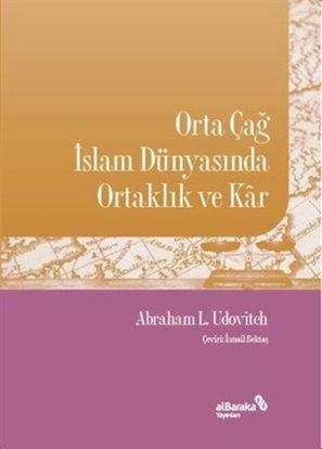Orta Çağ İslam Dünyasında Ortaklık ve Kar resmi