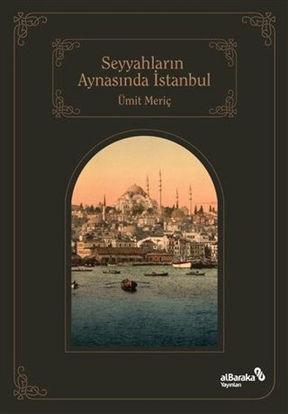 Seyyahların Aynasında İstanbul resmi