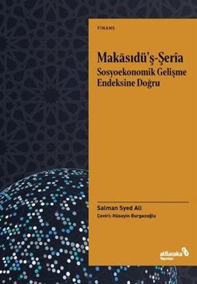 Makasıdü'ş-Şeria - Sosyoekonomik Gelişme Endeksine Doğru resmi