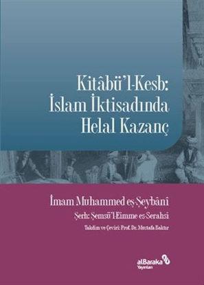 Kitabü'l-Kesb - İslam İktisadında Helal Kazanç resmi