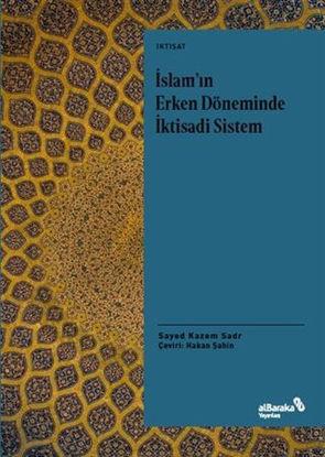 İslam'ın Erken Döneminde İktisadi Sistem resmi