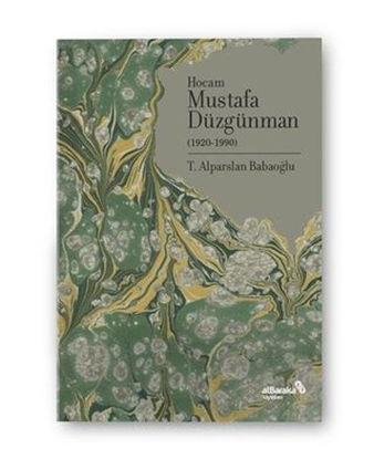 Hocam Mustafa Düzgünman (1920-1990) resmi