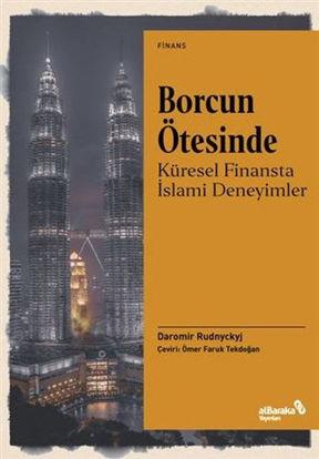 Borcun Ötesinde: Küresel Finansta İslami Deneyimler resmi