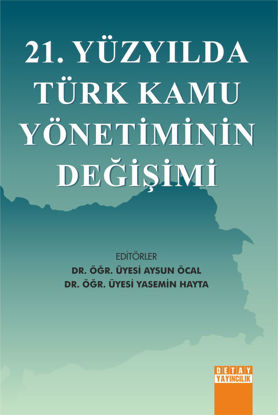 21. Yüzyılda Türk Kamu Yönetiminin Değişimi resmi