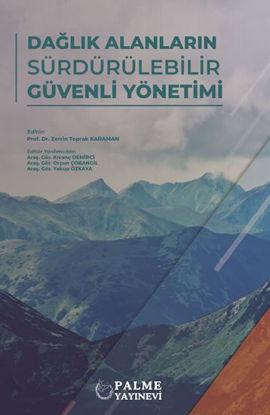 Dağlık Alanların Sürdürülebilir Güvenli Yönetimi resmi