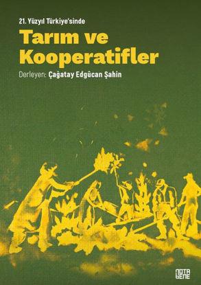 21. Yüzyıl Türkiye'sinde Tarım ve Kooperatifler resmi