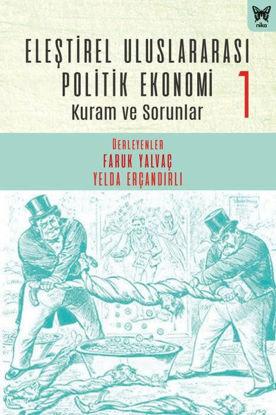 Eleştirel Uluslararası Politik Ekonomi 1 resmi