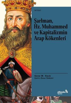 Şarlman, Hz. Muhammed ve Kapitalizmin Arap Kökenleri resmi