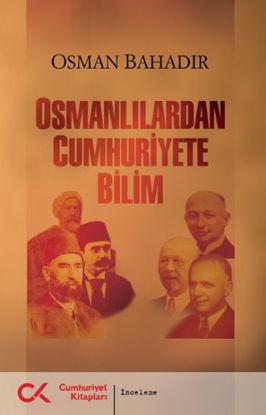 Osmanlılardan Cumhuriyete Bilim resmi