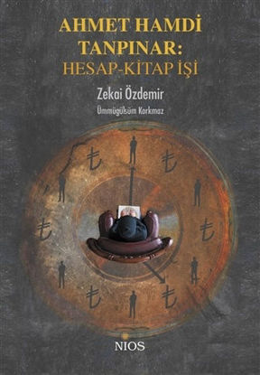 Ahmet Hamdi Tanpınar: Hesap-Kitap İşi resmi