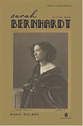 Sarah Bernhardt - Altın Ses resmi
