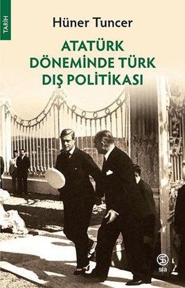 Atatürk Döneminde Türk Dış Politikası resmi