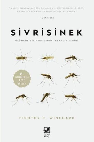 Sivrisinek - Ölümcül Bir Yırtıcının İnsanlık Tarihi resmi