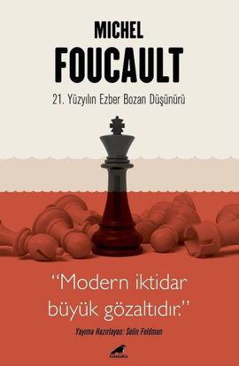 Michel Foucault - 21. Yüzyılın Ezber Bozan Düşünürü resmi
