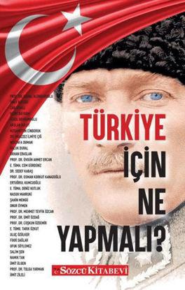 Türkiye İçin Ne Yapmalı? resmi