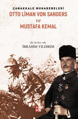 Çanakkale Muharebeleri - Otto Liman Von Sanders ve Mustafa Kemal resmi