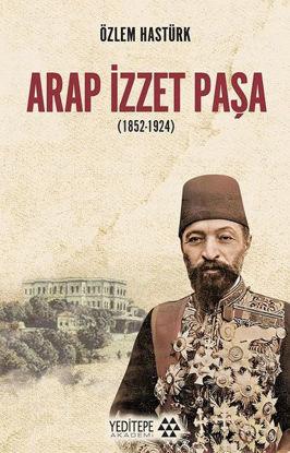 Arap İzzet Paşa (1852-1924) resmi