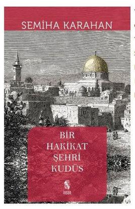 Bir Hakikat Şehri Kudüs resmi