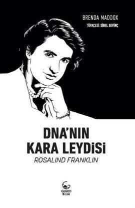 DNA'nın Kara Leydisi: Rosalind Franklin resmi