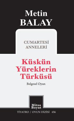 Küskün Yüreklerin Türküsü resmi
