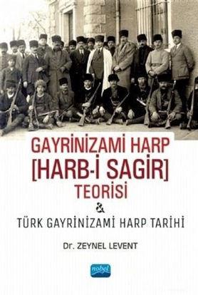 Gayrinizami Harp Harb-i Sagir Teorisi ve Türk Gayrinizami Harp Tarihi resmi