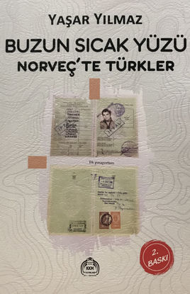Buzun Sıcak Yüzü - Norveç'te Türkler resmi