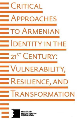 Critical Approaches to Armenian Identity in the 21st Century resmi