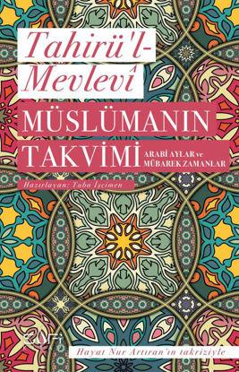 Müslümanın Takvimi - Arabi Aylar ve Mübarek Zamanlar resmi