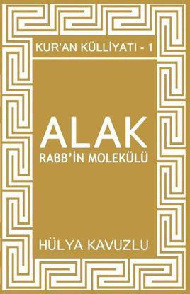 Alak Rabb'in Molekülü - Kur'an Külliyatı 1 resmi