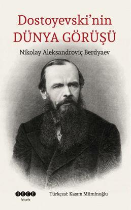 Dostoyevski'nin Dünya Görüşü resmi