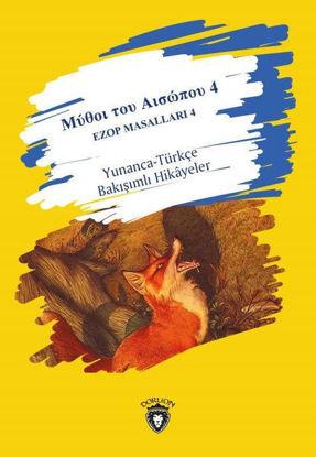 Ezop Masalları 4 - Yunanca-Türkçe Bakışımlı Hikayeler resmi