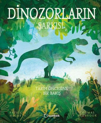 Dinozorların Şarkısı (Ciltli) resmi