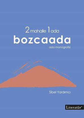 2 Mahalle 1 Ada Bozcaada: Ada Monografisi resmi