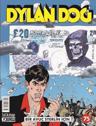 Dylan Dog Sayı 75 - Bir Avuç Sterlin için resmi
