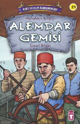 Alemdar Gemisi - Kurtuluşun Kahramanları 3;Karadeniz Ereğlisi resmi