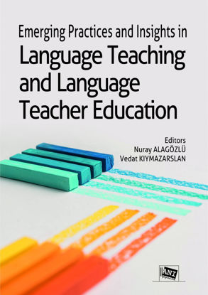 Emerging Practices And Insights İn Language Teaching And Language Teacher Education resmi